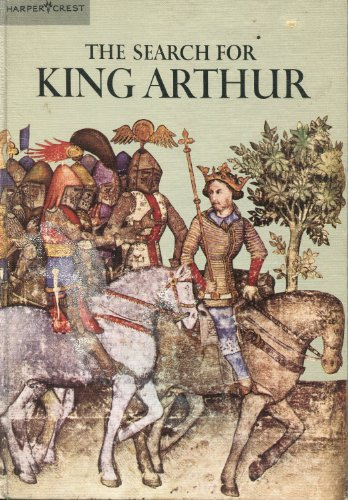 9780060223137: The Search for King Arthur