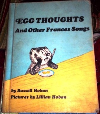 9780060223311: Egg Thoughts, and Other Frances Songs