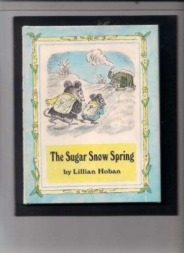 9780060223335: The sugar snow spring