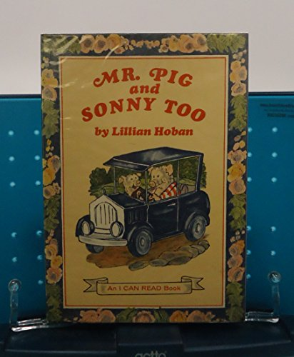 9780060223403: Title: Mr Pig and Sonny Too An I Can Read Book