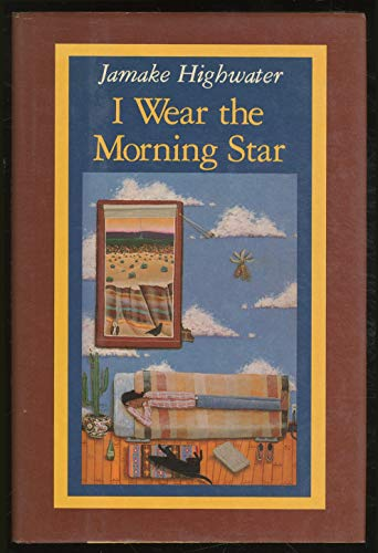9780060223557: I wear the morning star (Pt. three of the Ghost horse cycle)