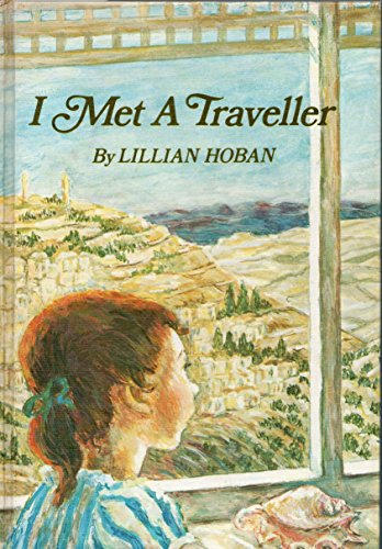 I met a traveller (0060223731) by Lillian Hoban