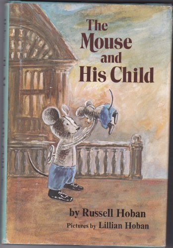 9780060223786: The Mouse and His Child