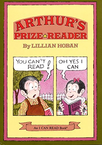 Arthur's Prize Reader (I Can Read Level 2) (0060223804) by Lillian Hoban