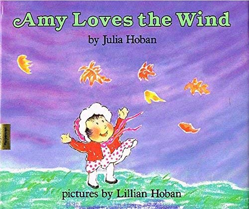 9780060224035: Amy Loves the Wind