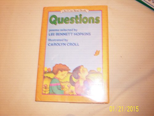 9780060224127: Questions: Poems (An I Can Read Book)