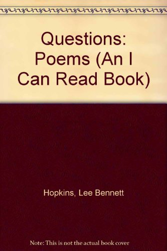 9780060224134: Questions: Poems (An I Can Read Book)