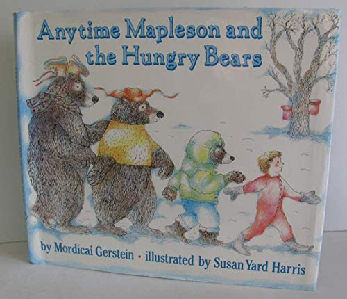 9780060224158: Anytime Mapleson and the Hungry Bears