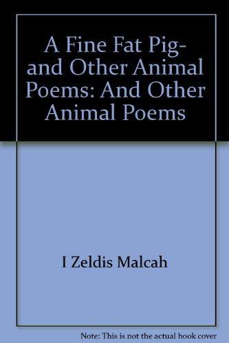 9780060224257: A fine fat pig, and other animal poems