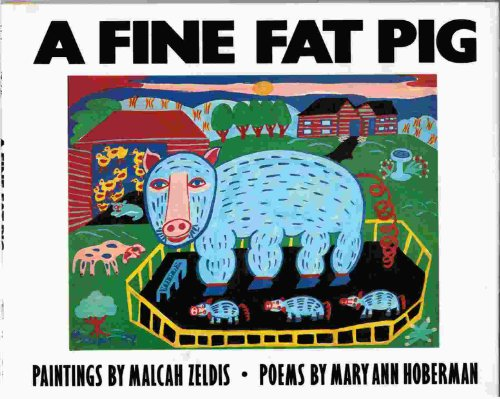 9780060224264: A Fine Fat Pig: And Other Animal Poems