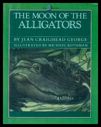 9780060224271: The Moon of the Alligators (The Thirteen Moons Series)