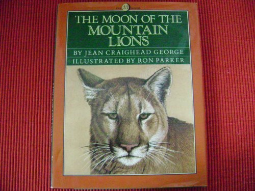 9780060224295: The Moon of the Mountain Lions (The Thirteen Moons Series)
