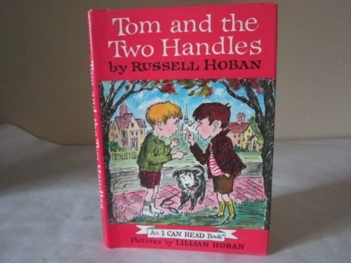 9780060224318: Tom and the Two Handles (I Can Read Books)