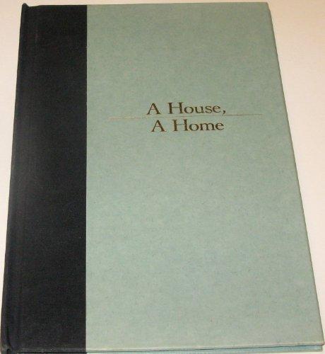 9780060224363: A house, a home