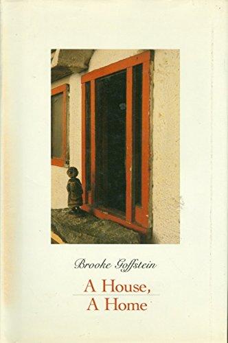 9780060224370: A House, a Home (A Charlotte Zolotow Book)