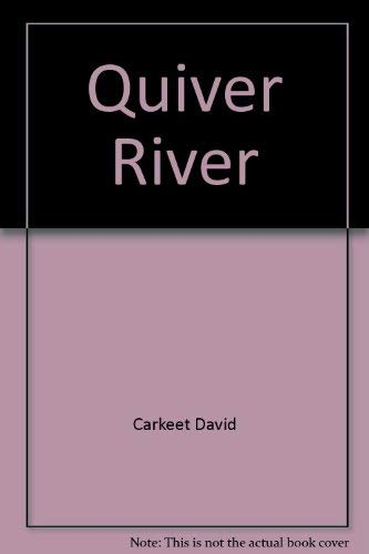 9780060224530: Quiver River