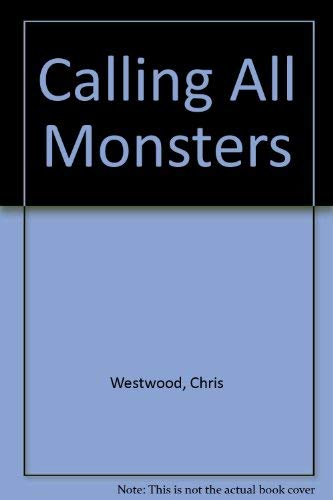 9780060224615: Calling All Monsters