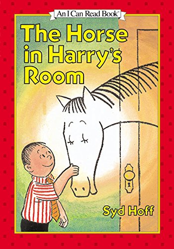 The Horse in Harry's Room (An Early I can Read Book ): Hoff, Syd
