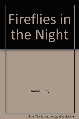 9780060224844: Fireflies in the night (Let's-read-and-find-out science book)