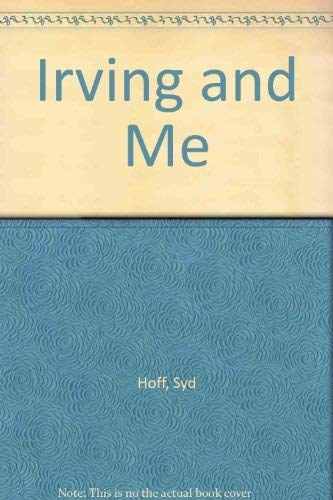 Irving and Me: Hoff, Syd