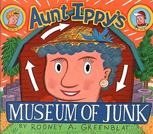 9780060225117: Aunt Ippy's Museum of Junk