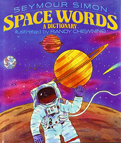 9780060225322: Space Words: A Dictionary