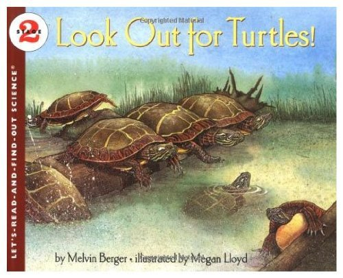 9780060225391: Look Out for Turtles! (Let's-Read-and-Find-Out Science Book)