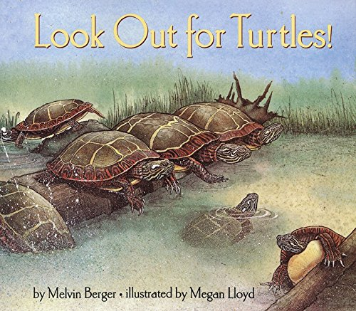 Look Out for Turtles! (Let's-Read-and-Find-Out Science 2): Berger, Melvin
