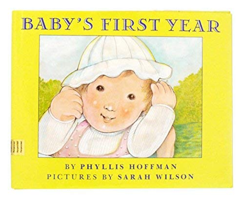 9780060225513: Baby's First Year