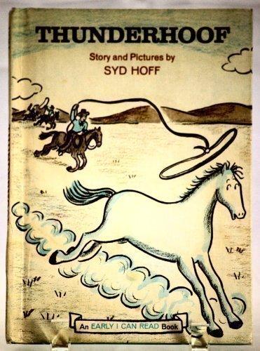 9780060225599: Thunderhoof  (An Early I Can Read Book )