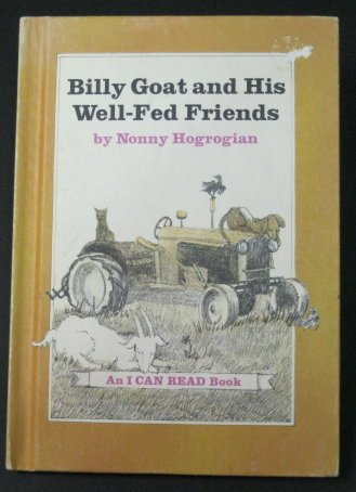 9780060225667: Billy Goat and his well-fed friends (An I can read book)