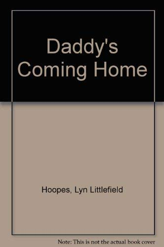 9780060225681: Daddy's Coming Home