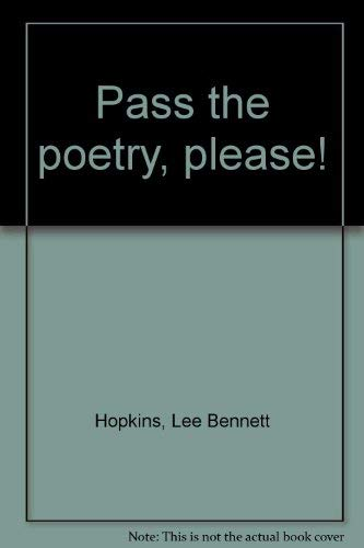 9780060226022: Pass the poetry, please!