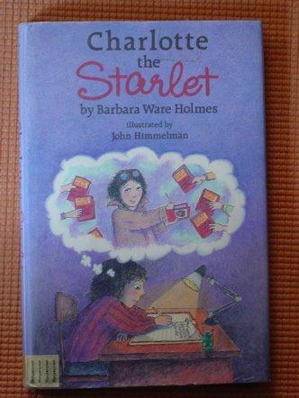 9780060226084: Charlotte the Starlet