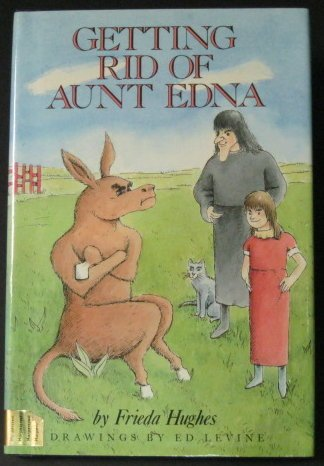 9780060226367: Getting Rid of Aunt Edna