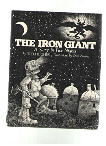 The Iron Giant: A Story in Five Nights (9780060226398) by Ted Hughes