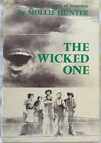 9780060226473: The Wicked One: A Story of Suspense