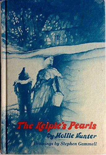 9780060226565: The Kelpie's Pearls