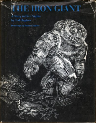 9780060226572: Iron Giant: A Story in Five Nights