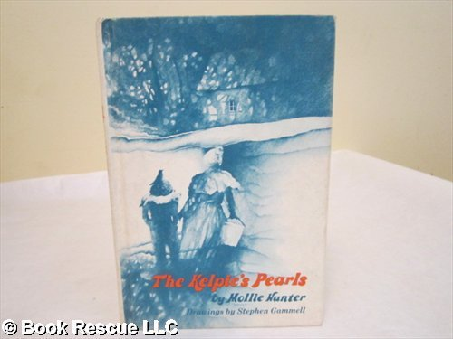 9780060226596: The Kelpie's Pearls - Illustrated