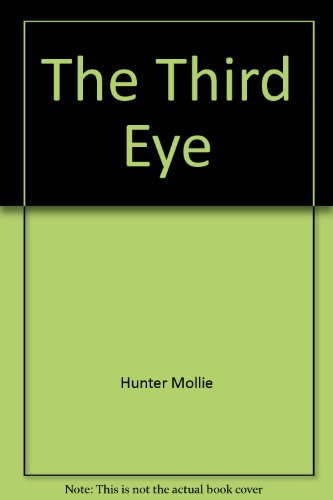 The third eye (0060226765) by Hunter, Mollie