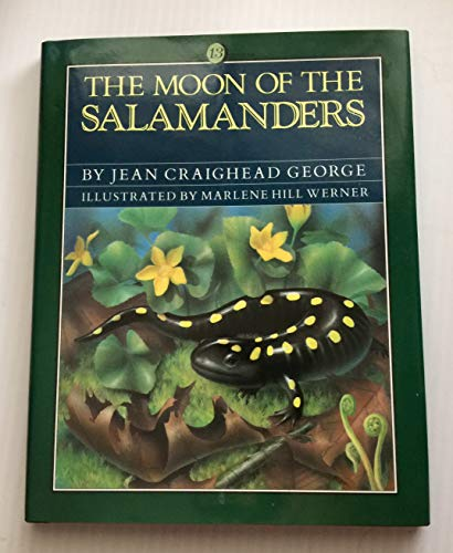 9780060226947: The Moon of the Salamanders (The Thirteen Moons)