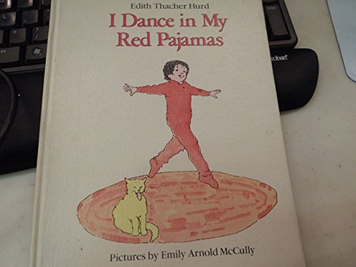 9780060226992: I dance in my red pajamas
