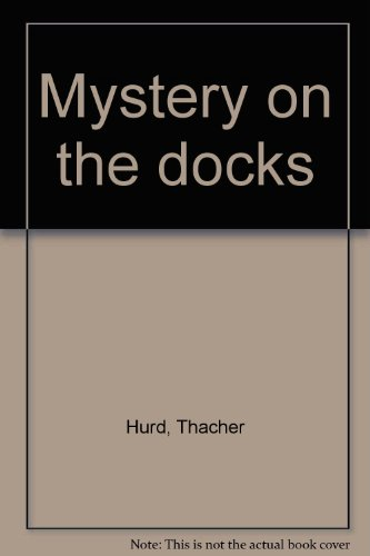 9780060227012: Mystery on the docks