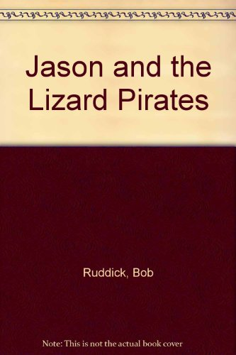 9780060227227: Jason and the Lizard Pirates