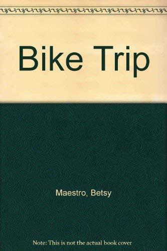 9780060227319: Bike Trip