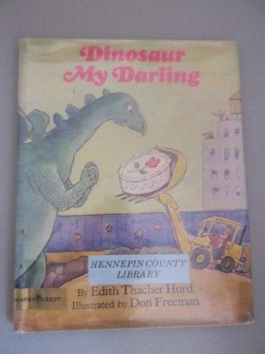 9780060227432: Dinosaur, My Darling