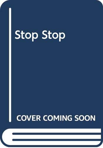 Stop Stop (I Can Read Books) (006022746X) by Edith Thacher Hurd