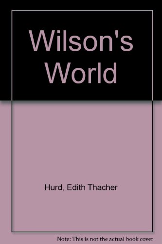 9780060227500: Wilson's World