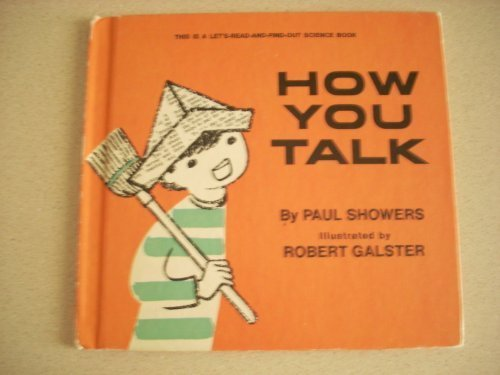 9780060227678: How you talk (Let's-read-and-find-out science book)